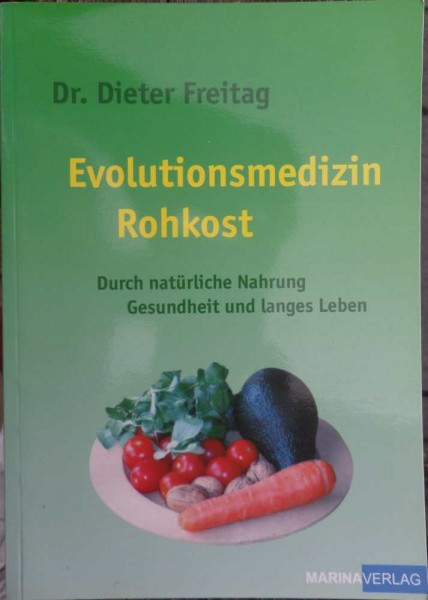 Evolutionsmedizin Rohkost D. Freitag