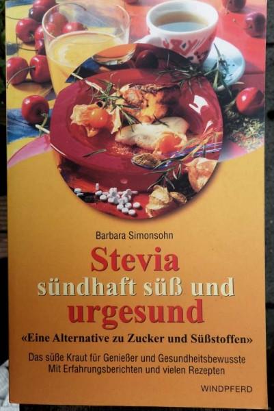 Stevia, süß und urgesund, B. Simonson