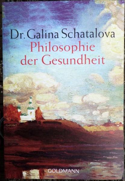 Galina Schatalova, Philosophie der Gesundheit