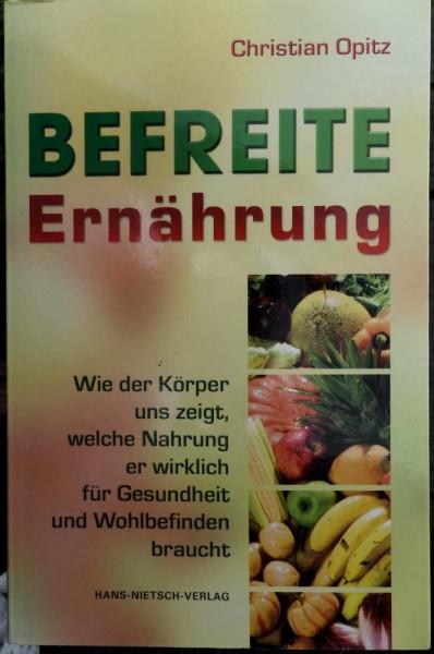 Befreite Ernährung, C. Opitz