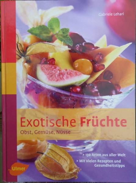 Exotische Früchte G. Lehari