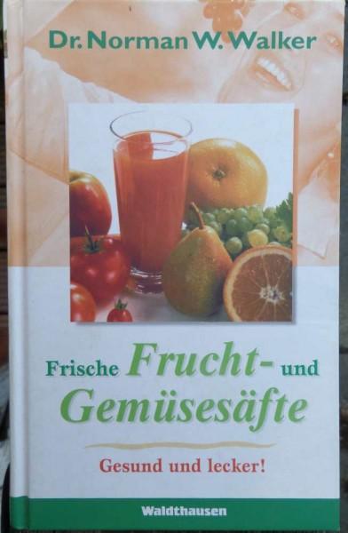 frische Frucht und Gemüsesäfte W. Walker