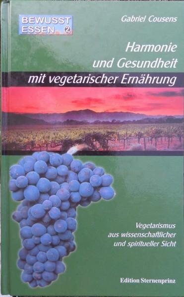 Harmonie und Gesundheit mit vegetarischer Ernährung G. Cousens-Copy