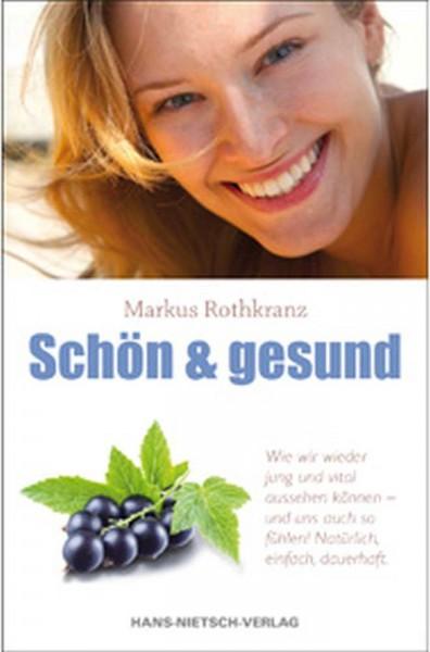 Schön und Gesund M. Rothkranz NEU, 180 S.